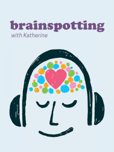 Brainspotting with Katherine Allen
